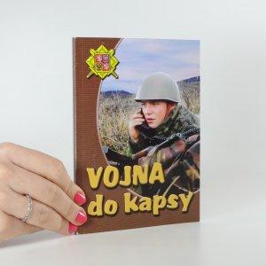 náhled knihy - Vojna do kapsy aneb Průvodce vojenskou službou