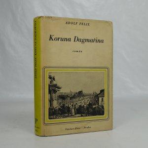náhled knihy - Koruna Dagmařina. Román