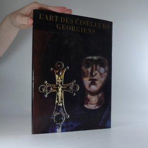 náhled knihy - L'art des ciseleurs georgiens