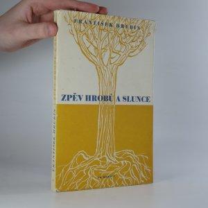 náhled knihy - Zpěv hrobů a slunce