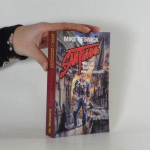 náhled knihy - Santiago. mýtus daleké budoucnosti