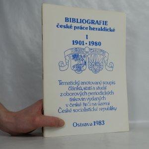 náhled knihy - Bibliografie české práce heraldické I. 1901-1980. (5 svazků)