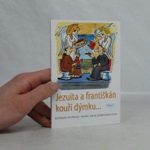 náhled knihy - Jezuita a františkán kouří dýmku
