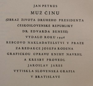 antikvární kniha Muž činu : Obraz života druhého presidenta Československé republiky - presidenta-Budovatele Dr. Edvarda Beneše, 1946