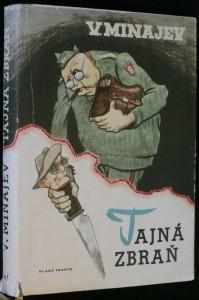 náhled knihy - Tajná zbraň : O podvratné činnosti imperialistických rozvědek proti táboru míru a socialismu