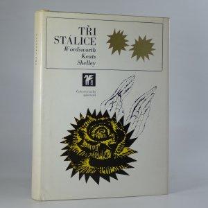 náhled knihy - Tři stálice : William Wordsworth, John Keats, P.B. Shelley
