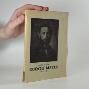 náhled knihy - Rudolf Mayer. Rod - život - dílo - tradice