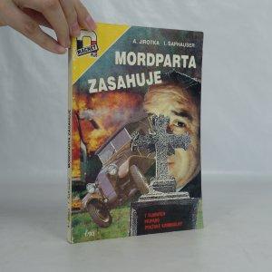 náhled knihy - Mordparta zasahuje. 7 slavných případů pražské kmininálky