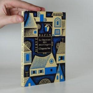 náhled knihy - Le bureau des mariages - Chapeau bas