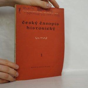 náhled knihy - Český historický časopis. Ročník XVIII. Číslo 1.