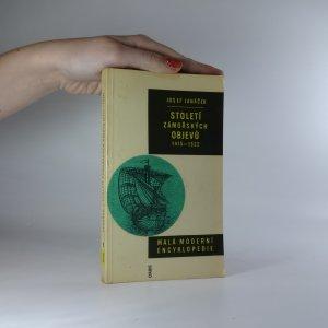 náhled knihy - Století zámořských objevů 1415 - 1522. Malá moderní encyklopedie.