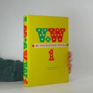 náhled knihy - V+W : Hry osvobozeného divadla 1