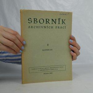 náhled knihy - Sborník archivních prací 2. Ročník XV.
