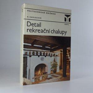 náhled knihy - Detail rekreační chalupy