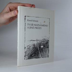 náhled knihy - Tvář neznámého a jiné prózy