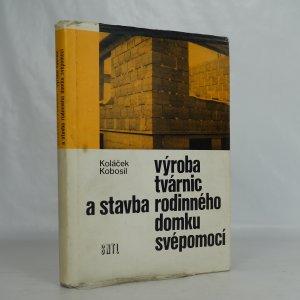 náhled knihy - Výroba tvárnic a stavba rodinného domku svépomocí