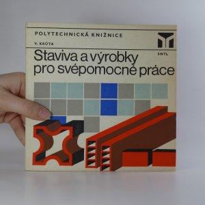 náhled knihy - Staviva a výrobky pro svépomocné práce
