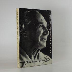 náhled knihy - Cesta k Národnímu divadlu (podpis)