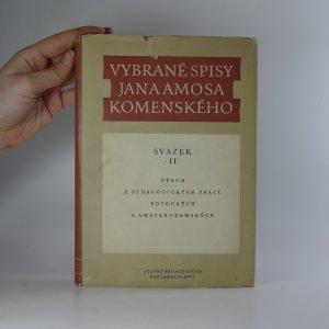 náhled knihy - Vybrané spisy Jana Amose Komenského. Svazek II.