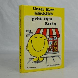 náhled knihy - Unser Herr Glücklich geht zum Essen