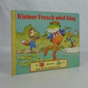 náhled knihy - Kleiner Frosch wird klug