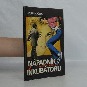 náhled knihy - Nápadník z inkubátoru : kriminální příběhy