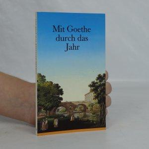 náhled knihy - Mit Goethe durch das Jahr. Ein Kalender für das Jahr 1992