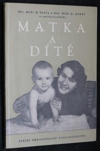 náhled knihy - Matka a dítě : kapitoly pro nastávající matky