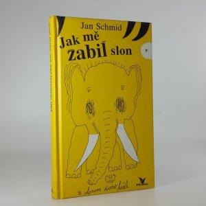 náhled knihy - Jak mě zabil slon