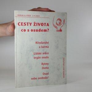 náhled knihy - Cesty Života, co s osudem?