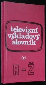 náhled knihy - Televizní výkladový slovník. [Díl 3], R-Ž