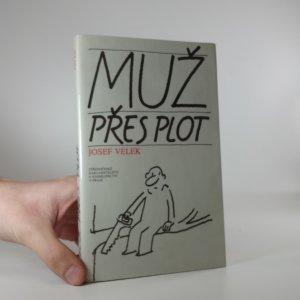 náhled knihy - Muž přes plot