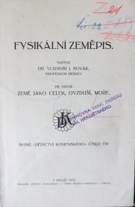 antikvární kniha Fysikální zeměpis. Díl první, Země jako celek, ovzduší, moře, 1913