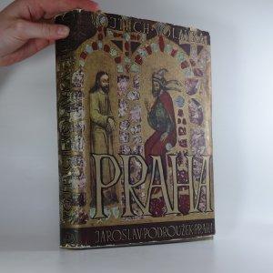 náhled knihy - Praha - Tvář a minulost - Kultura a umění