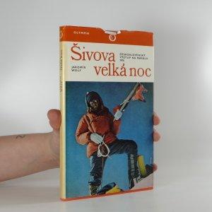 náhled knihy - Šivova velká noc : Československý výstup na Makalu 1976