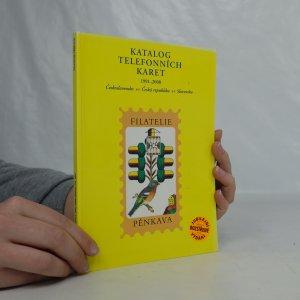 náhled knihy - Katalog telefonních karet : Československo, Česká republika, Slovensko