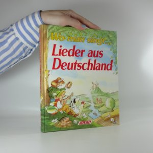 náhled knihy - Wo man singt... Lieder aus Deutschland