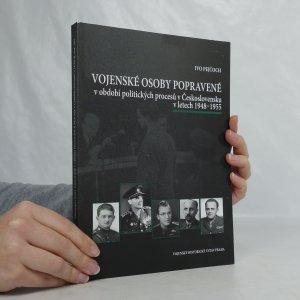náhled knihy - Vojenské osoby popravené v období politických procesů v Československu v letech 1948-1955