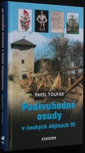 náhled knihy - Podivuhodné osudy v českých dějinách III