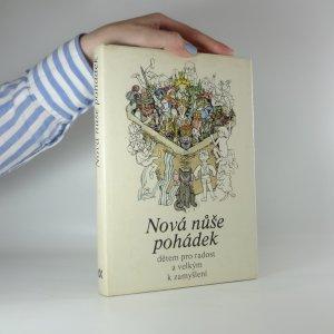 náhled knihy - Nová nůše pohádek dětem pro radost a velkým k zamyšlení