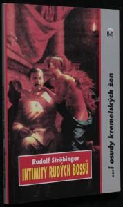 náhled knihy - Intimity rudých bossů : ...i tragické osudy kremelských žen