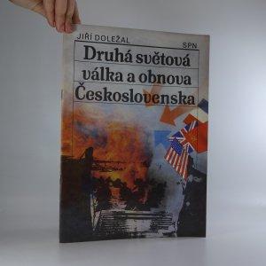 náhled knihy - Druhá světová válka a obnova Československa