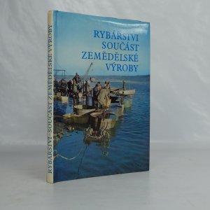 náhled knihy - Rybářství součást zemědělské výroby