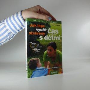 náhled knihy - Jak lépe využít čas strávený s dětmi