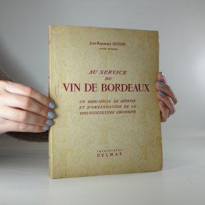 náhled knihy - Au service du Vin de Bordeaux