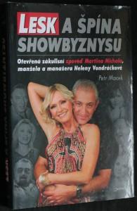 náhled knihy - Lesk a špína showbyznysu : otevřená zákulisní zpověď Martina Michala, manžela a manažera Heleny Vondráčkové