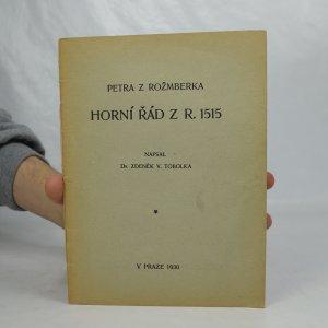 náhled knihy - Petra z Rožmberka Horní řád z r. 1515