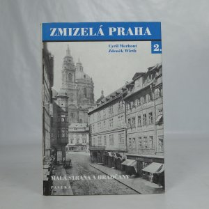 náhled knihy - Zmizelá Praha 2. - Malá strana a Hradčany