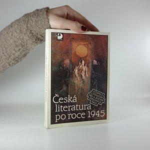 náhled knihy - Česká literatura po roce 1945. (Učebnice literatury pro 4. roč. středních škol)