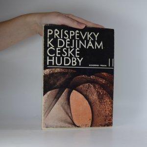 náhled knihy - Příspěvky k dějinám české hudby II. Sborník studií a materiálových statí hudebně historických